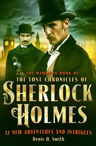 [Mammoth Book Of The Lost Chronicles Of Sherlock Holmes (Product Image)]