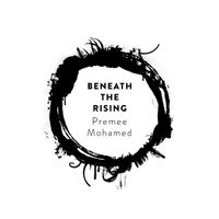 [CANCELLED Premee Mohamed signing Beneath The Rising (Product Image)]