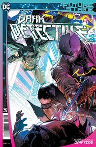 [Future State: Dark Detective #3 (Cover A Dan Mora) (Product Image)]