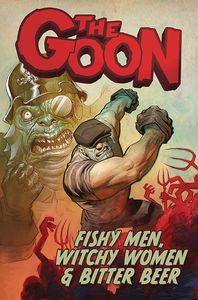 [Goon: Volume 3: Fishy Men, Witchy Women & Bitter Beer (Product Image)]