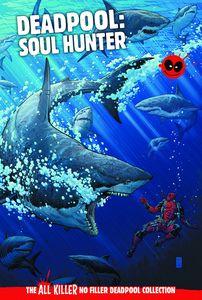 [Deadpool: All Killer No Filler Graphic Novel Collection #20: Soul Hunter (Product Image)]