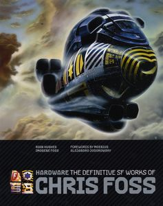 [Hardware: The Definitive SF Works Of Chris Foss (Hardcover) (Product Image)]