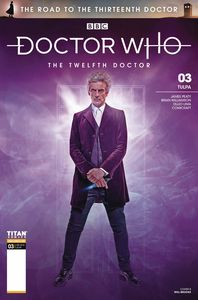 [Doctor Who: Road To 13th Doctor #3 (12th Cover B Photo) (Product Image)]