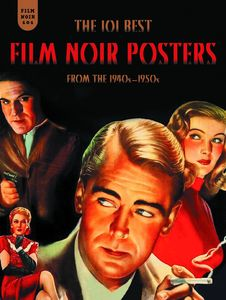 [Film Noir: 101 Posters From 1940-1950 (Hardcover) (Product Image)]