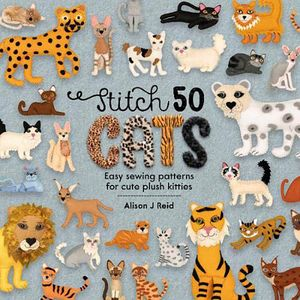 [Stitch 50 Cats: Easy Sewing Patterns For Cute Plush Kitties (Hardcover) (Product Image)]