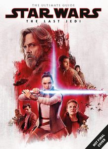 [Star Wars: The Last Jedi: Ultimate Guide (Product Image)]