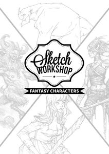 [Sketch Workshop: Fantasy Characters (Product Image)]