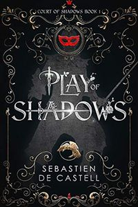 [The Duellist: Book 1: Play of Shadows  (Hardcover) (Product Image)]