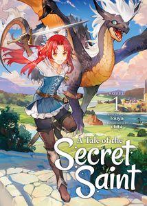 [A Tale Of The Secret Saint: Volume 1 (Light Novel) (Product Image)]