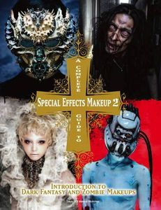 [Complete Guide To Special Effects Makeup: Volume 2 (Product Image)]