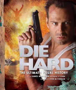 [Die Hard: The Ultimate Visual History (Hardcover) (Product Image)]