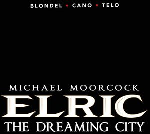 [Elric: Volume 4: The Dreaming City (Product Image)]
