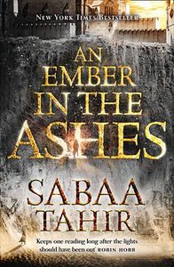 [An Ember In The Ashes: Book 1: An Ember In The Ashes (Product Image)]