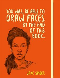 [You Will Be Able To Draw Faces By The End Of This Book (Product Image)]