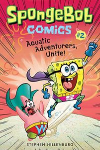 [Spongebob Comics: Volume 2: Aquatic Adventurers Unite (Product Image)]
