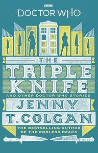 [Doctor Who: The Triple Knife & Other Doctor Who Stories (Product Image)]