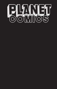 [The cover for Planet Comics: Sketchbook (One Shot) (Black Hole Edition)]