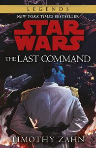 [Star Wars: Legends: Thrawn Trilogy: Book 3: The Last Command (Product Image)]