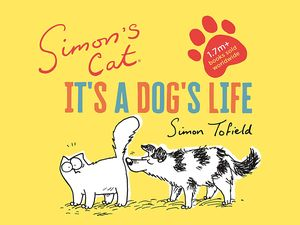 [Simon's Cat: It's A Dog's Life (Signed Edition Hardcover) (Product Image)]