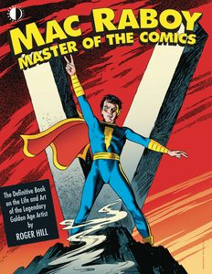 [Mac Raboy: Master Of The Comics (Product Image)]
