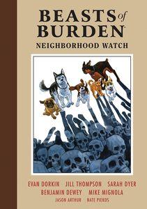 [Beasts Of Burden: Volume 2: Neighbourhood Watch (Hardcover) (Product Image)]