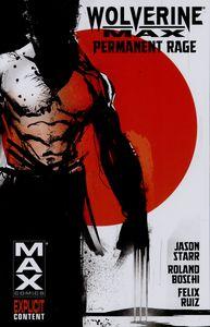 [Wolverine MAX: Volume 1: Permanent Rage (Product Image)]