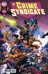 [Crime Syndicate #3 (Cover A David Finch) (Product Image)]