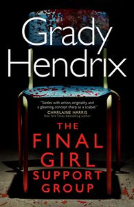 [The Final Girl Support Group (Hardcover) (Product Image)]