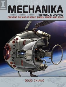 [Mechanika: Creating The Art Of Space, Aliens, Robots & Sci-Fi (Product Image)]