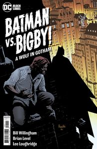 [Batman Vs Bigby: A Wolf In Gotham #1 (Cover A Yanick Paquette) (Product Image)]