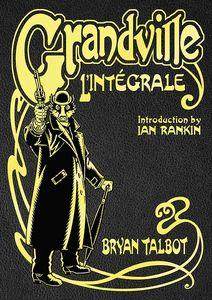 [Grandville L'Intégrale: The Complete Grandville (Signed Bookplate Edition Hardcover) (Product Image)]