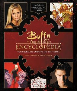 [Buffy The Vampire Slayer Encyclopedia (Hardcover) (Product Image)]
