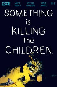 [Something Is Killing The Children #4 (Product Image)]