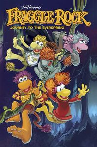 [Fraggle Rock: Journey To The Everspring (Hardcover) (Product Image)]