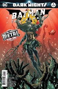 [Batman: The Drowned #1 (3rd Printing) (Metal) (Product Image)]
