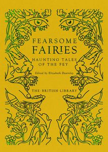 [Fearsome Fairies: Haunting Tales Of The Fey (Hardcover) (Product Image)]