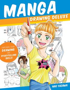[Manga Drawing Deluxe: Empower Your Drawing & Storytelling Skills (Product Image)]