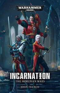 [Warhammer 40K: The Horusian Wars: Book 2: Incarnation (Product Image)]