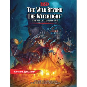 [Dungeons & Dragons: The Wild Beyond The Witchlight: A Feywild Adventure (Hardcover) (Product Image)]