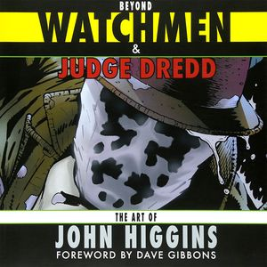 [Beyond Watchmen & Judge Dredd (Signed Edition) (Product Image)]