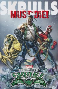 [Skrulls Must Die!: The Complete Skrull by Kill Krew (Product Image)]