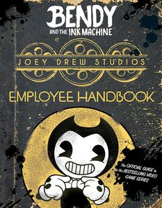[Bendy & The Ink Machine: Joey Drew Studios Employee Handbook (Product Image)]