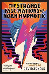 [The Strange Fascinations Of Noah Hypnotik (Product Image)]