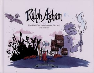 [Ralph Azham: Volume 1: Why Would You Lie To Someone You Love (Hardcover) (Product Image)]