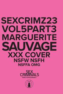 [Sex Criminals #23 (XXX Marguerite Sauvage Variant) (Product Image)]