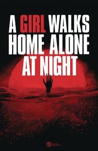 [The cover for A Girl Walks Home Alone At Night #2 (Cover A Deweese)]