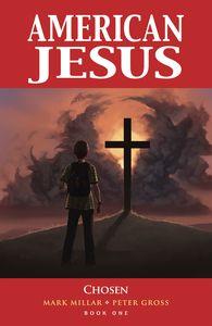 [American Jesus: Volume 1: Chosen (New Edition) (Product Image)]