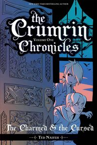 [The Crumrin Chronicles: Volume 1: The Charmed & The Cursed (Product Image)]