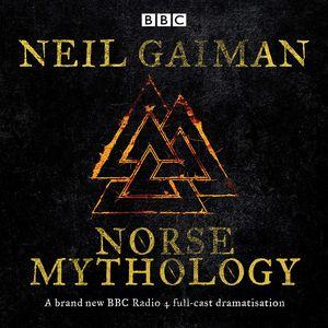 [Norse Mythology: A BBC Radio 4 Full-cast Dramatisation (Product Image)]