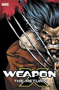 [Weapon X: The Return: Omnibus (Hardcover) (Product Image)]